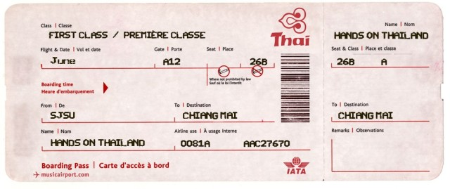 a fake but cool HoT plane ticket from SJSU to Chiang Mai